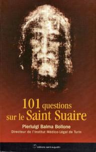 101 questions sur le Saint Suaire - Pierluigi Baima Bollone