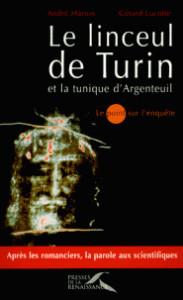 Le-Linceul-de-Turin-et-la-Tunique-Argenteuil---Andre-MARION-et-Gerard-LUCOTTE