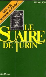 Le Suaire de Turin - Ian Wilson